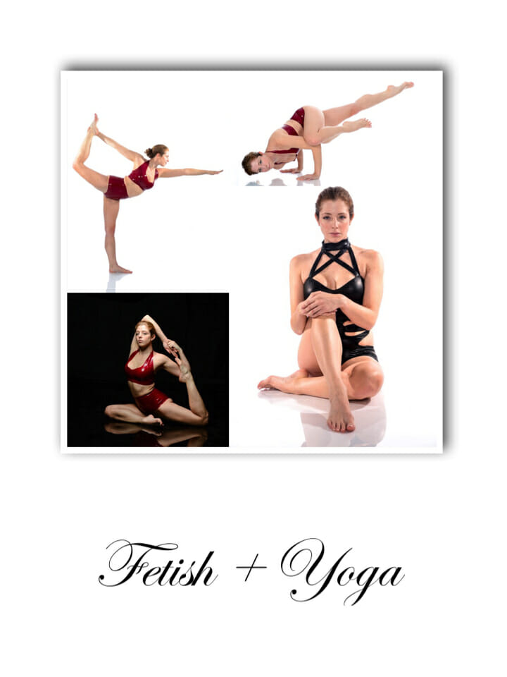 Fetish + Yoga